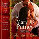 Thunder and Roses: Fallen Angels, Book 1 (       UNABRIDGED) by Mary Jo Putney Narrated by Peter Bishop