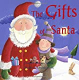 img - for The Gifts of Santa: Children's Christmas Book, Santa Claus Storybook Beautiful Color Paintings,Santa Claus in All Departments, Children's Christmas ... Departments,Santa Books in All Departments book / textbook / text book