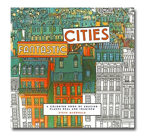 steve-mcdonalds-fantastic-cities-coloring-book-by-chronicle-books