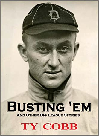 Busting 'em: And Other Big League Stories (1914)