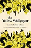 Charlotte Perkins Gilman The Yellow Wallpaper (VMC)
