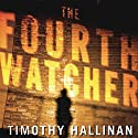 The Fourth Watcher: A Poke Rafferty Thriller Audiobook by Timothy Hallinan Narrated by Victor Bevine
