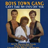 Can't Take My Eyes Off You: Best of Boys Town Gang