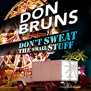 Don't Sweat the Small Stuff | [Don Bruns]