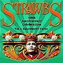 Strawbs 40th Anniversary Celebration Vol. 1