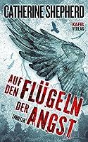 Auf den Fl�geln der Angst: Thriller (German Edition)