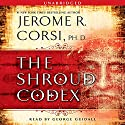 The Shroud Codex Audiobook by Jerome R. Corsi Narrated by George Guidall