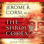 The Shroud Codex | Jerome R. Corsi