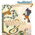 La Mosa�que - Motifs et mod�les inspir�s de 6000 ans d'histoire