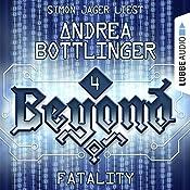 Fatality (Beyond 4) | Andrea Bottlinger