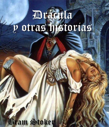Bram Stoker - Bram Stoker: Dracula y obras selectas