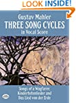 Three Song Cycles in Vocal Score: Son...