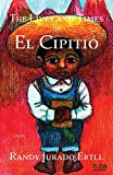 The Lives and Times of El Cipitio