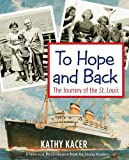 img - for To Hope and Back: The Journey of the St. Louis (The Holocaust Remembrance Series for Young Readers) book / textbook / text book
