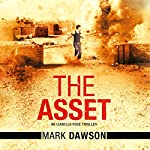 The Asset: An Isabella Rose Thriller, Book 2 | Mark Dawson