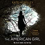 The American Girl: A Novel | Kate Horsley