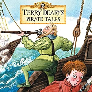 Terry Deary's Pirate Tales: Pirate Lord, Pirate Queen, Pirate Prisoner & Pirate Captain Audiobook
