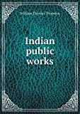 img - for Indian public works book / textbook / text book