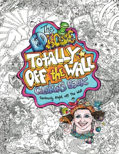 The ED Hose Totally Off The Wall Coloring Book: Seriously Right Off The Wall (Ed Hose compare prices)