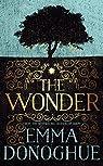 The Wonder by Emma Donoghue (2016-09-22)