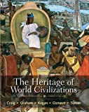 img - for The Heritage of World Civilizations: Brief Edition, Combined Volume with NEW MyHistoryLab with eText -- Access Card Package (5th Edition) book / textbook / text book