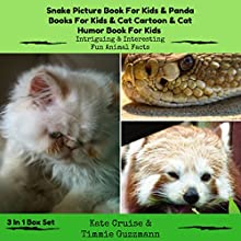 Children's Books Box Set: Panda Book for Kids, Snake Adventure Book, and Cat Humor Audiobook by Kate Cruise, Timmie Guzzmann Narrated by Marie Townsend