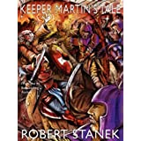 Keeper Martin's Tale (Ruin Mist Chronicles, Book 1, Special Illustrated Edition) ~ Robert Stanek