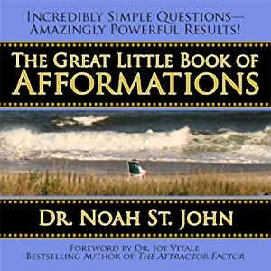 The Great Little Book of Afformations | [Noah St. John]