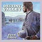 Destiny Valley Hörbuch von Fred Grove Gesprochen von: Jeff Harding