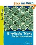 13 optische Tricks, die du kennen solltest: Kunst f�r Kids