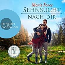 Sehnsucht nach dir (Lost in Love - Die Green-Mountain-Serie 5) Hörbuch von Marie Force Gesprochen von: Christiane Marx