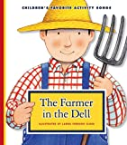 img - for The Farmer in the Dell (Children's Favorite Activity Songs) book / textbook / text book