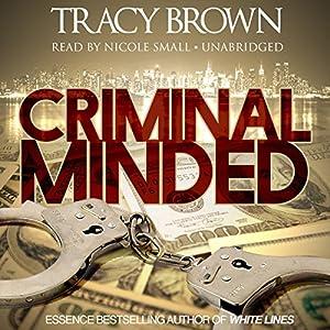 Criminal Minded Audiobook