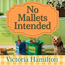 No Mallets Intended: Vintage Kitchen Mystery Series #4 (       UNABRIDGED) by Victoria Hamilton Narrated by Emily Woo Zeller