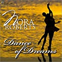Dance of Dreams Audiobook by Nora Roberts