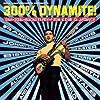300% Dynamite