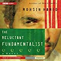 The Reluctant Fundamentalist Audiobook by Mohsin Hamid Narrated by Satya Bhabha