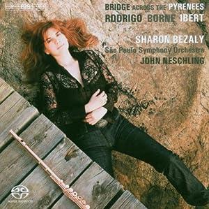 Bridge Across The Pyrenees (Rodrigo: Concierto Pastoral / Ibert: Flute Concerto / Borne: Carmen Fantasy)