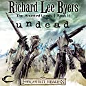 Undead: Forgotten Realms: The Haunted Lands, Book 2 Audiobook by Richard Lee Byers Narrated by Kevin Kraft