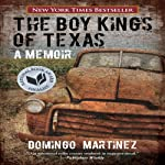 The Boy Kings of Texas: A Memoir | Domingo Martinez
