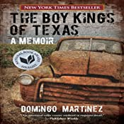 The Boy Kings of Texas: A Memoir | [Domingo Martinez]
