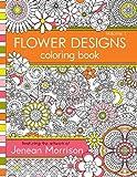 Flower Designs Coloring Book (Volume 1)