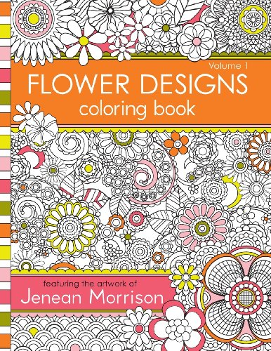 Flower Designs Coloring Book (Volume 1)
