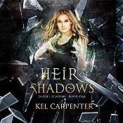 Heir of Shadows: Daizlei Academy, Book 1   Kel Carpenter