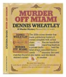 Murder Off Miami Dennis Wheatley