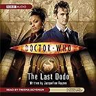 Doctor Who: The Last Dodo Hörbuch von Jacqueline Rayner Gesprochen von: Freema Agyeman