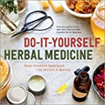 Do-It-Yourself Herbal Medicine: Home-...