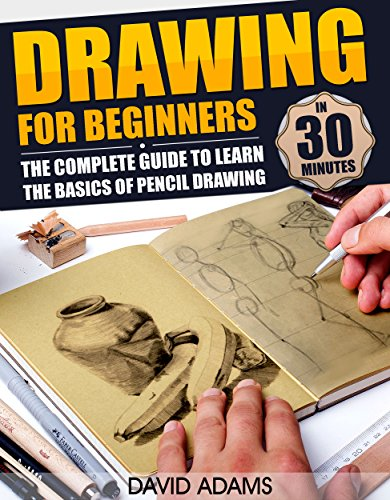 Drawing: Drawing For Beginners - The Complete Guide to Learn the Basics of Pencil Drawing in 30 Minutes (How To Draw, Drawing Books, Sketching, Drawing ... Drawing Girls, Drawing Ideas, Drawing Tool) (Drawing Books For Kindle compare prices)