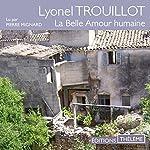 La Belle Amour humaine   Lyonel Trouillot
