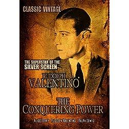 The Conquering Power: Classic Rudolph Valentino Movie